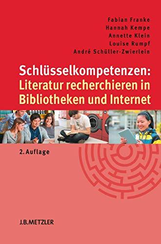schlusselkompetenzen-literatur-recherchieren-in-bibliotheken-und-internet