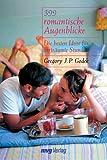 Godek, Gregory J. P.: 399 romantische Augenblicke.