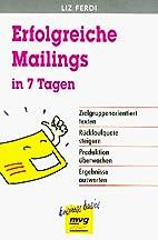 Erfolgreiche Mailings in sieben (7) Tagen by…