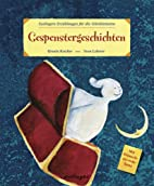 Gespenstergeschichten by Ursula Keicher