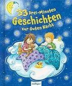33 Drei-Minuten-Geschichten zur Guten Nacht…