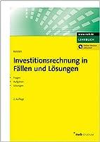 Investitionsrechnung in Fällen und…