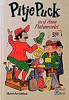 Pietje Puk op de rommelmarkt by Henri…