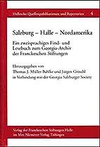 Salzburg, Halle, Nordamerika: Ein…