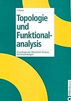 Topologie und Funktionalanalysis. by Jürgen…