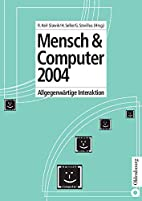 Mensch & Computer 2004. Allgegenwärtige…
