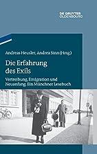 Die erfahrung des exils : vertreibung,…