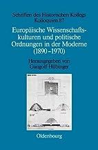 Europäische Wissenschaftskulturen und…