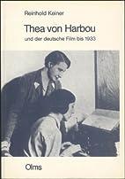 Thea von Harbou und der deutsche Film bis…