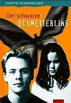 Der schwarze Schmetterling. ( Ab 14 J) by…