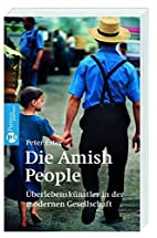 Die Amish-People: Überlebenskünstler in…