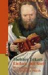 Meister Eckhart: Einheit mit Gott.