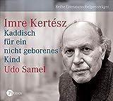 Kertész, Imre: Kaddisch für ein nicht geborenes Kind. 3 CDs