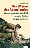 Richard Tarnas: Das Wissen des Abendlandes. Albatros im Patmos Verlagshaus