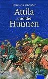 Hermann Schreiber: Attila - und die Hunnen. Albatros im Patmos Verlagshaus