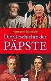Schreiber, Hermann: Die Geschichte der Päpste