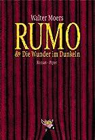 Rumo und Die Wunder im Dunkeln by Walter…