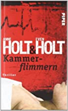 Kammerflimmern : Thriller (2010) by Anne…