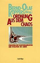 Ordnung aus dem Chaos : Prinzipien der…