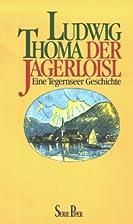 Der Jagerloisl by Ludwig Thoma