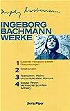 Ingeborg Bachmann: Werke in vier Bänden.