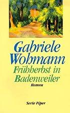 Fruhherbst in Badenweiler: Roman (German…