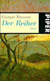 Bassani, Giorgio: Der Reiher.