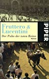 Carlo Fruttero: Der Palio der toten Reiter.