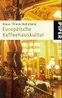 Europäische Kaffeehauskultur by Klaus…