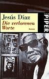 Diaz, Jesus: Die verlorenen Worte.