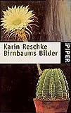 Reschke, Karin: Birnbaums Bilder.