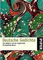 Deutsche Gedichte. Von Walther von der…