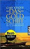Gary Kinder: Das Goldschiff.