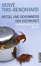 Rätsel und Geheimnisse der Kochkunst by…