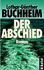 Der Abschied (German Edition) - Lothar-Günther Buchheim