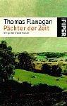 Thomas Flanagan: Pachter der Zeit