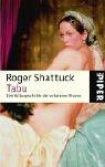 Shattuck, Roger: Tabu. Eine Kulturgeschichte des verbotenen Wissens.