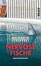Nervöse Fische: Kriminalroman by Heinrich…