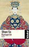 Shan Sa: Kaiserin