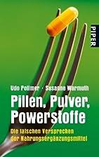 Pillen, Pulver, Powerstoffe