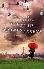 Die Frau meines Lebens: Roman by Nicolas…