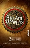 Jo Walton: Steam Worlds