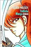 Massey, Sujata: Tödliche Manga. Roman.