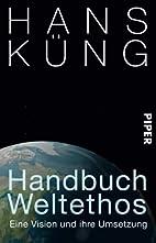 Priročnik svetovni etos by Hans Küng