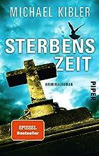 Sterbenszeit: Kriminalroman by Michael…