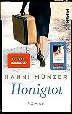 Honigtot by Hanni Münzer