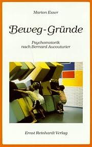 Beweg-Gründe by Marion Esser