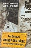 Conover, Ted: Vorhof der Hölle. Undercover in Sing Sing.