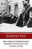 Joachim C. Fest: Die unbeantwortbaren Fragen