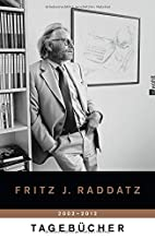Tagebücher 2002 - 2012 by Fritz J.…
